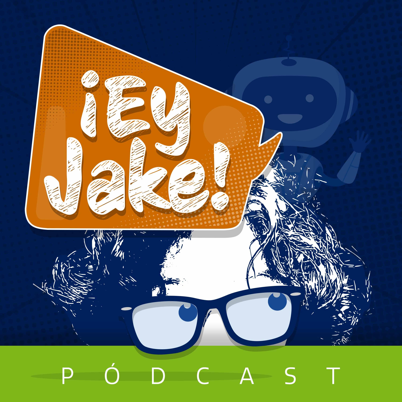¡Ey Jake!