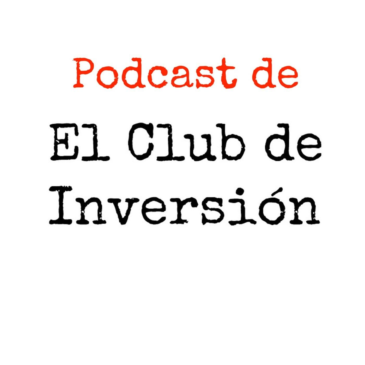 El podcast de El Club de Inversión