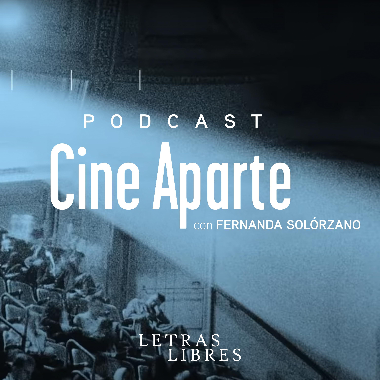 Cine Aparte con Fernanda Solórzano