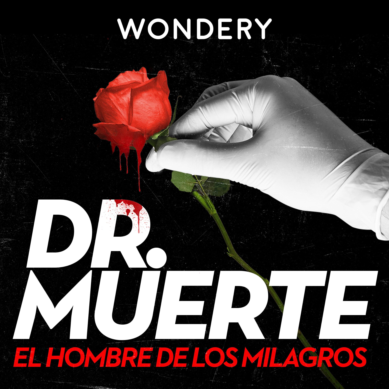 Dr. Muerte: El Hombre de los Milagros (Castellano)
