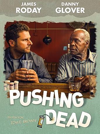 Pushing Dead (OmU)