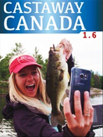 Castaway Canada - Episode 6