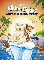 Der kleine Eisbär: Lars und der kleine Tiger