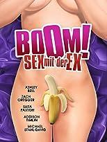 Boom! Sex mit der Ex