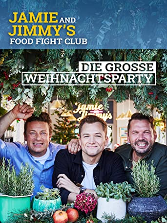 Jamies & Jimmys Food Fight Club - Die große Weihnachtsparty