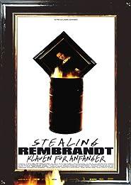 Stealing Rembrandt - Klauen für Anfänger