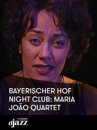 Bayerischer Hof Night Club: Maria João Quartet