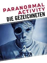 Paranormal Activity: Die Gezeichneten