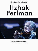 Itzhak Perlman - Ein Leben für die Musik