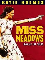 Miss Meadows - Rache ist süß