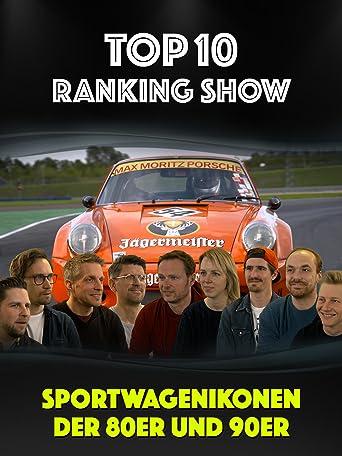 Top Ten Ranking-Show: Sportwagenikonen der 80er und 90er