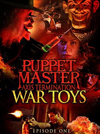 Puppet Master Axis Termination: Episode 1 - War Toys