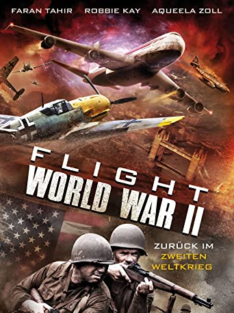 Flight World War II - Zurück im Zweiten Weltkrieg