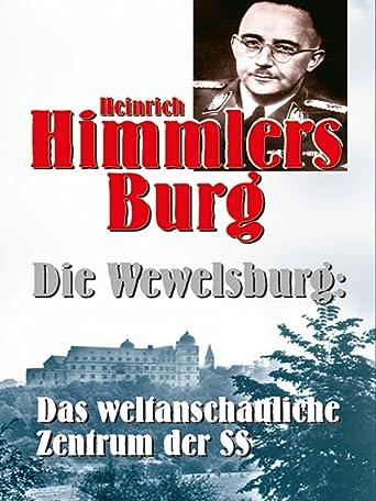 Heinrich Himmlers Burg - Die Wewelsburg