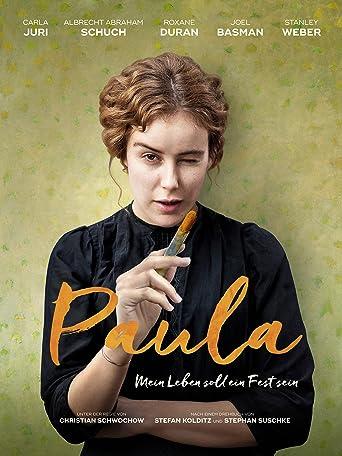 Paula: Mein Leben soll ein Fest sein