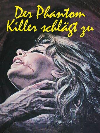 Der Phantom Killer schlägt zu