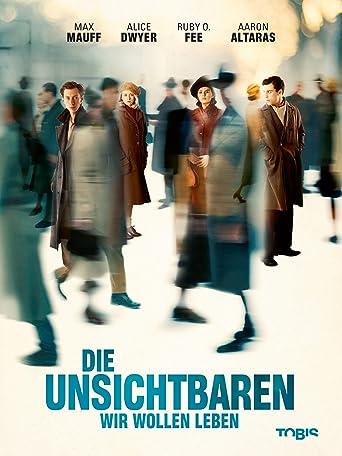Die Unsichtbaren - Wir wollen leben