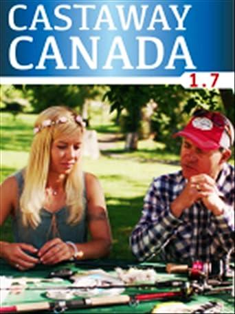 Castaway Canada - Episode 7
