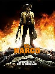 El Narco - Willkommen in der Drogenhölle