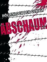 Abschaum - Höllenloch der Gewalt!
