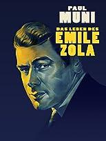 Das Leben des Emile Zola