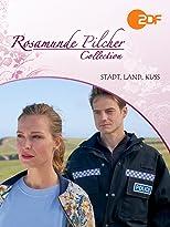 Rosamunde Pilcher - Stadt, Land, Kuss