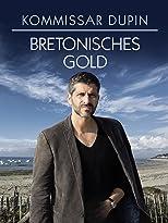 Kommissar Dupin: Bretonisches Gold