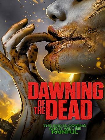 Dawning of the Dead - Die Apocalypse beginnt