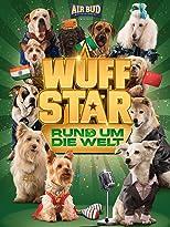 Wuff Star: Rund um die Welt