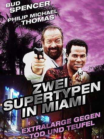Zwei Supertypen in Miami - Extralarge gegen Tod und Teufel