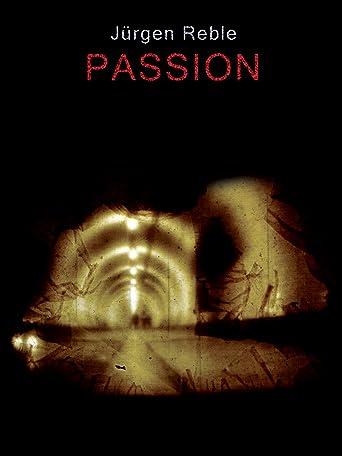 Jürgen Reble: Passion