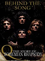 Queen - Behind The Song: The Story Of Bohemian Rhapsody [OV]