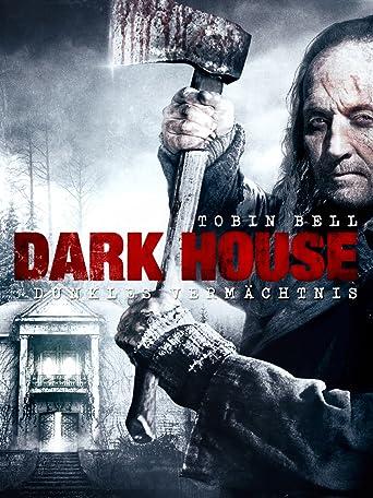 Dark House - Dunkles Vermächtnis