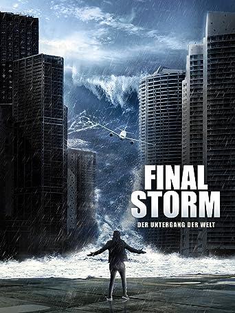 Final Storm: Der Untergang der Welt