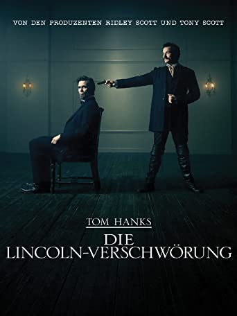 Tom Hanks: Die Lincoln-Verschwörung
