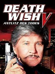 Death Wish 5 - Antlitz des Todes