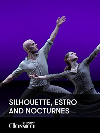 Silhouette, Estro und Nocturnes