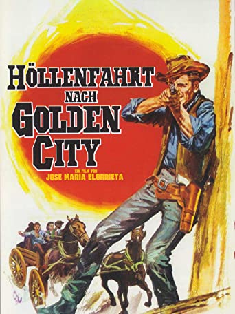 Höllenfahrt nach Golden City