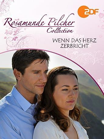 Rosamunde Pilcher: Wenn das Herz zerbricht