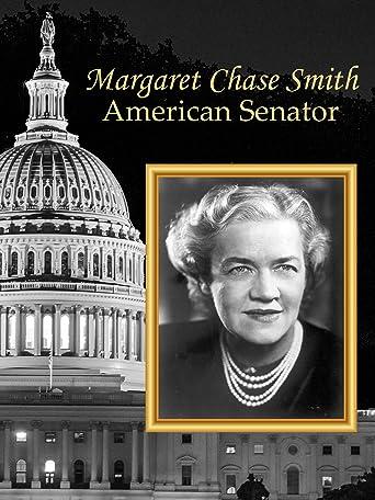 Margaret Chase Smith: American Senator [OV]