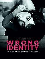 Wrong Identity - In der Haut einer Mörderin
