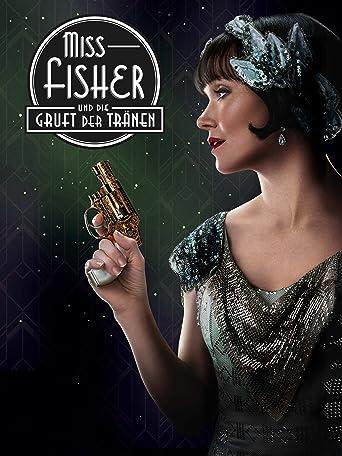 Miss Fisher und die Gruft der Tränen