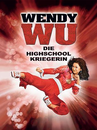 Wendy Wu - Die Highschool Kriegerin
