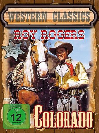 Colorado - Roy Rogers