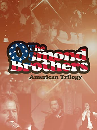 The Osmond Brothers: American Trilogy