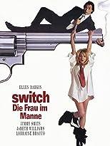 Switch - Die Frau im Manne