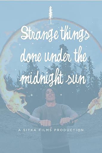 Strange Things Done Under the Midnight Sun [OV]