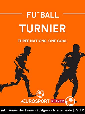 Fußball:Three Nations. One Goal
