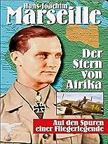 Hans-Joachim Marseille - Der Stern von Afrika