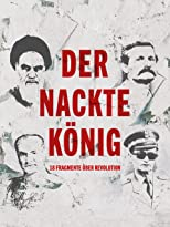 Der nackte König - 18 Fragmente über Revolution